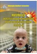 Matematica - exercitii si probleme pregatitoare pentru concursurile scolare clasele 1 - 4