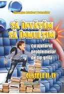 Să învățăm să înmulțim (clasele II-IV)
