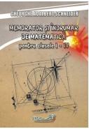 Memorator si indrumar de matematica pentru clasele 1 - 4