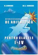 Culegere de probleme: metode de rezolvare a problemelor de aritmetică pentru clasele I - IV