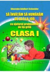Sa invatam sa numaram de la 0 la 100 - clasa I