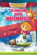 Sa invatam rapid matematica clasa IV