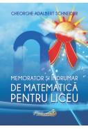 Memorator si indrumar de matematica pentru liceu