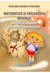 Matematica si explorarea mediului - exercitii si probleme pentru clasa pregatitoare