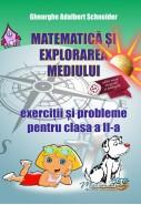 Matematica si explorarea mediului - exercitii si probleme pentru clasa a II-a